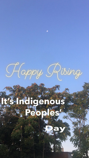 Indigenous Peoples' Day is Every Day