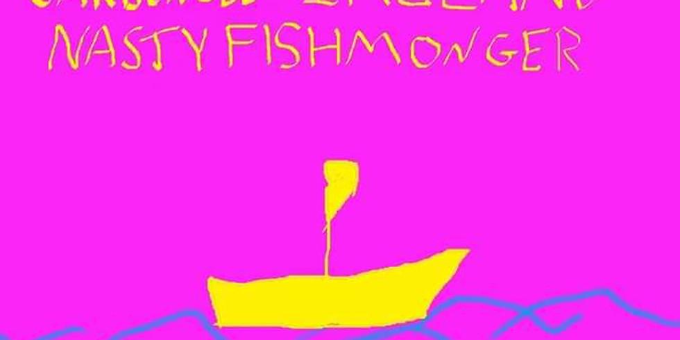 Warren Ireland, Nasty Fishmonger & Paul Carbuncle
