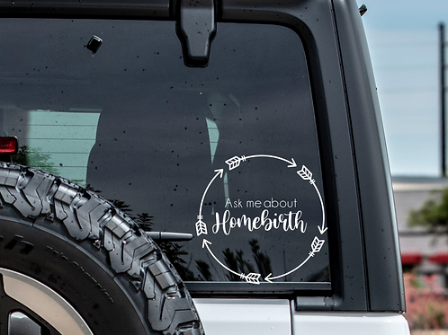 Ask Me about Homebirth Car Decal