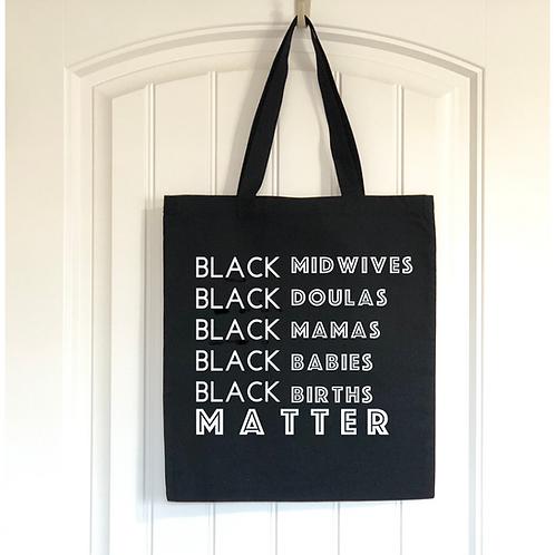 Black Birth Matters Tote