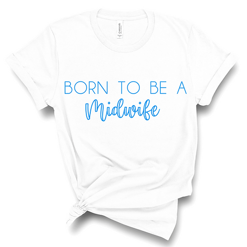 Born to be a Midwife