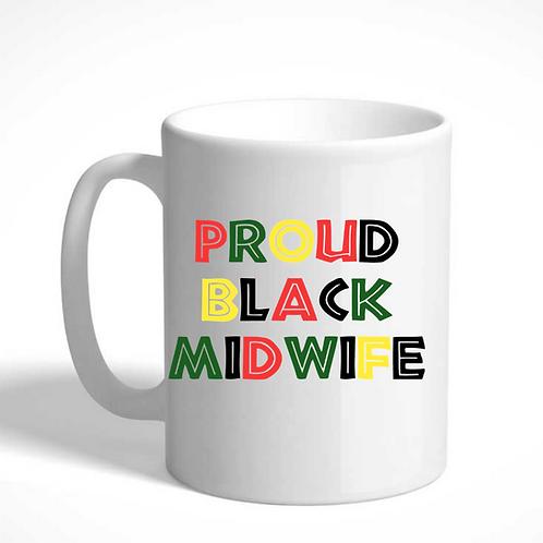 Proud Black Midwife Mug