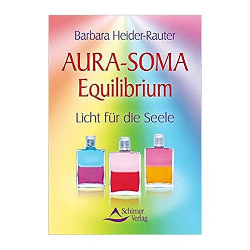 AURA-SOMA Equilibrium, Barbara Heider Rauter