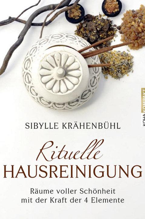 Die rituelle Hausreinigung - von Sibylle Krähenbühl