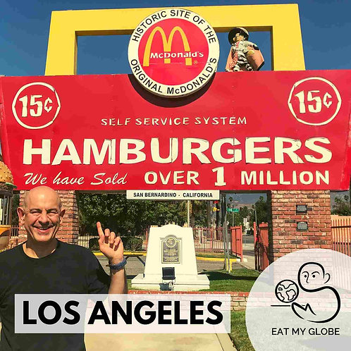 Los Angeles - EAT MY GLOBE by Simon Majumdar