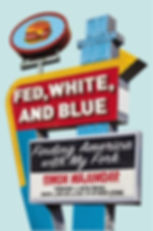 """Fed, White, and Blue"" by Simon Majumdar book cover with 50s style diner sign"