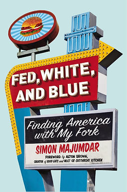 """""""Fed, White, and Blue"""" by Simon Majumdar book cover with 50s style diner sign"""