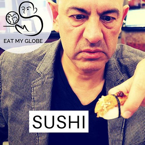 Episode 4 - Sushi - EAT MY GLOBE by Simon Majumdar