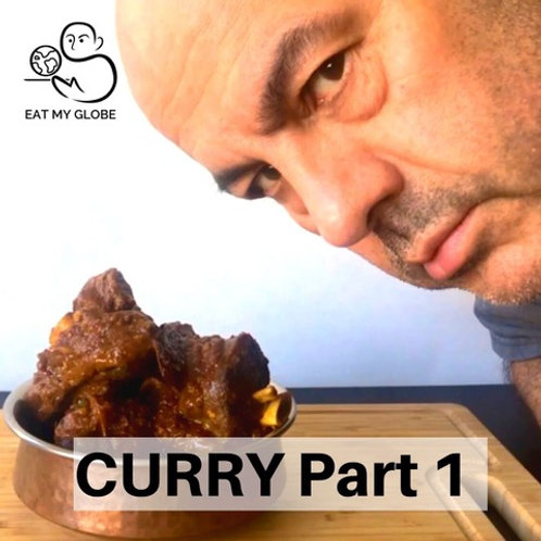 Curry Part I - EAT MY GLOBE by Simon Majumdar