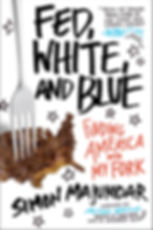 """Fed, White, and Blue"" by Simon Majumdar softcover with steeak in shape of USA with fork on it"