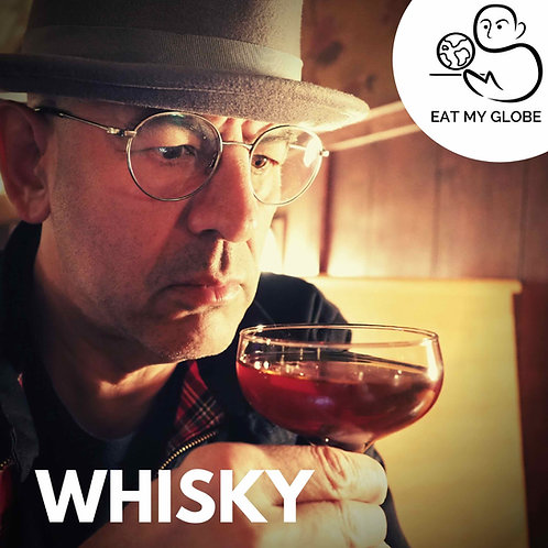 Whisky - EAT MY GLOBE by Simon Majumdar