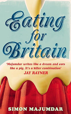 """""""Eating for Britain"""" by Simon Majumdar book cover with a pudding with icing poured on top"""