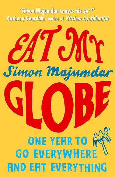 Eat My Globe (UK Edition) by Simon Majumdar softcover of title and an animal on a fork