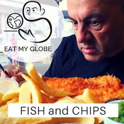 Episode 1: Fish & Chips Annotated Transcript - EAT MY GLOBE by Simon Majumdar