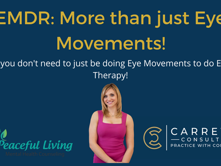 You don't have to be doing eye movements to be doing EMDR!