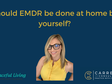 Should EMDR be done at home by yourself?