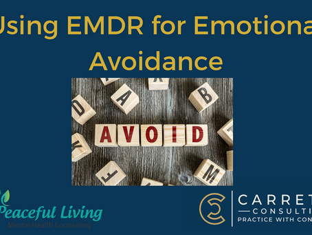 How to use EMDR for Emotional Avoidance