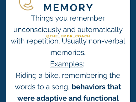 Implicit and Explicit Memories in EMDR Therapy