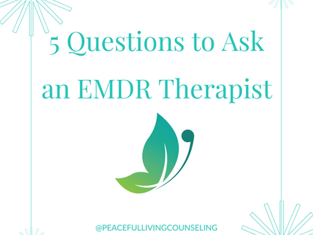 5 Questions to Ask an EMDR Therapist