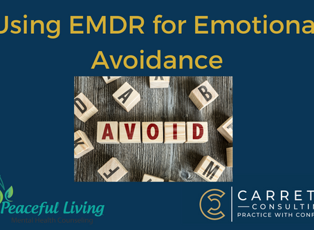 Are you Emotionally Avoidant? EMDR may Help!