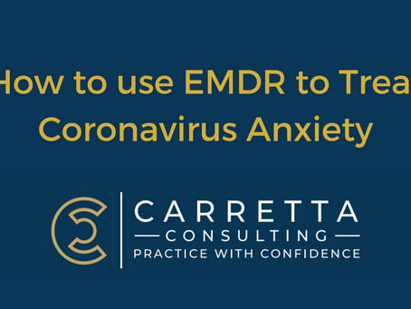 How to use EMDR to treat Coronavirus Anxiety (COVID-19)