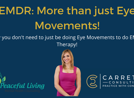 You don't have to be doing eye movements to be doing EMDR Therapy!