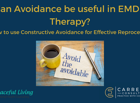 How to use Constructive Avoidance in EMDR Therapy