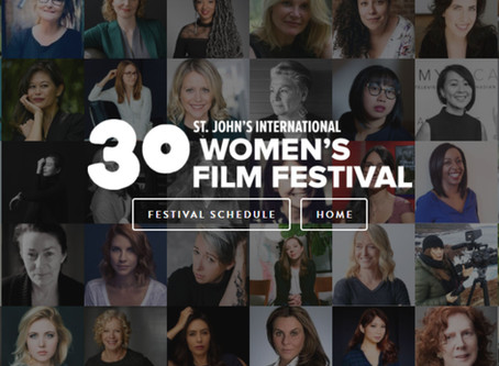 TRAVEL ALERT!! I'll be attending the St. John's Women's Film Festival