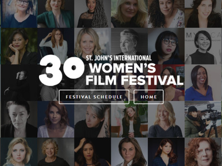 TRAVEL ALERT!! I'll be attending the St. John's Women's Film Festival