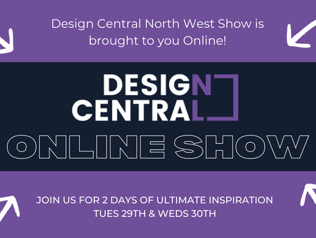 Design Central North West is brought to you Online!