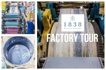 Design Central UK Exclusive Factory Tour at 1838 Wallcoverings