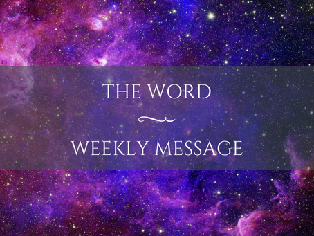 Weekly Message | The Word