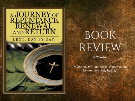 """Book Review: """"A Journey of Repentance, Renewal, and Return: Lent, Day by Day"""""""