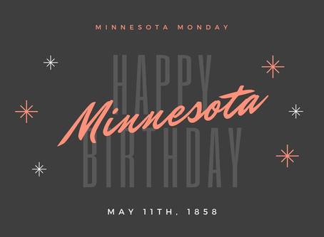 #MinnesotaMonday - #HappyBirthdayMinnesota