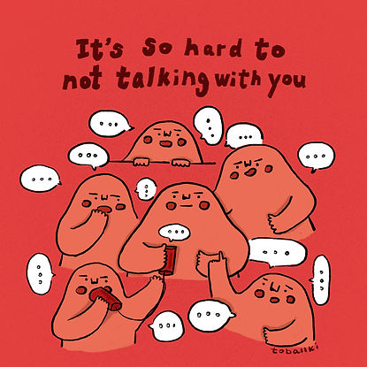 It's so hard to not talking with you.jpg