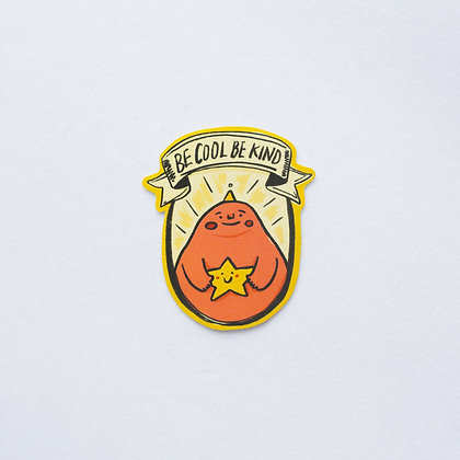 BE COOL BE KIND / sticker