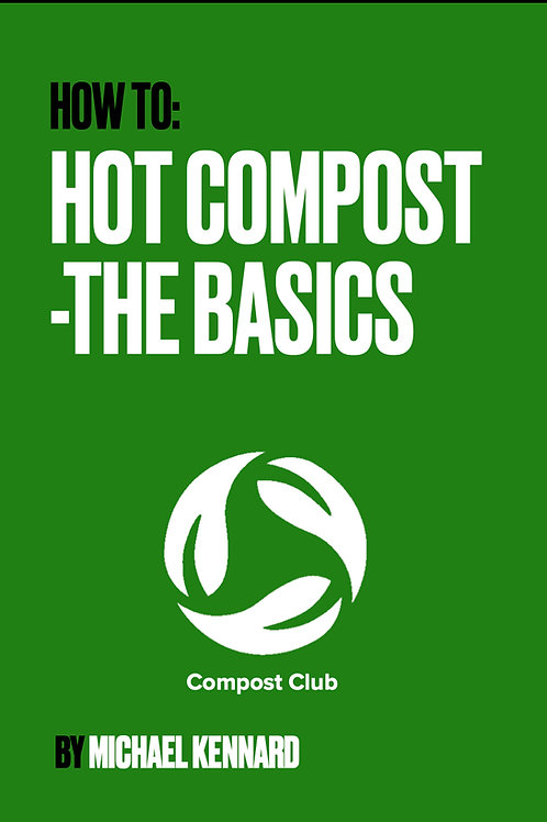 How To Hot Compost: The Basics ebook