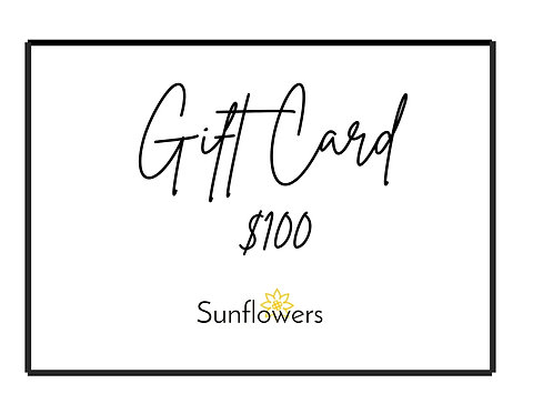 Sunflowers $100 Gift Card