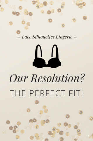 Our New Year's Resolution? The Perfect Fit!