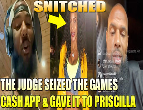 """Priscilla Rainey SNITCHED on The Game,""""Judge, He has Cash APP"""""""