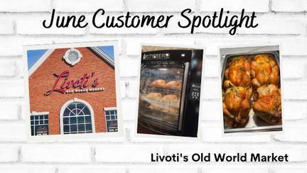 June Customer Spotlight, Livoti's Market!