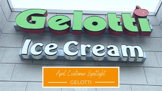 April Customer Spotlight, Gelotti!