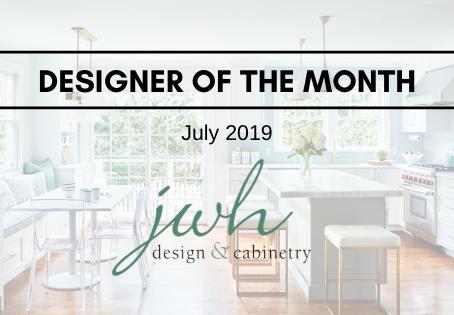 July Designer of the Month: JWH Design & Cabinetry
