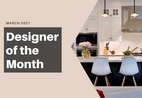 March Designer of Month: Showcase Kitchens!