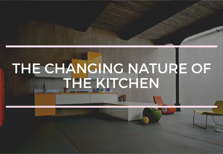 The Changing Nature of the Kitchen