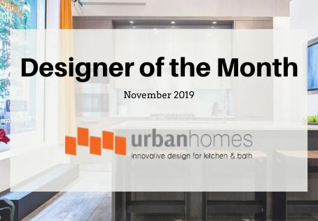 November Designer of the Month: Urban Homes!