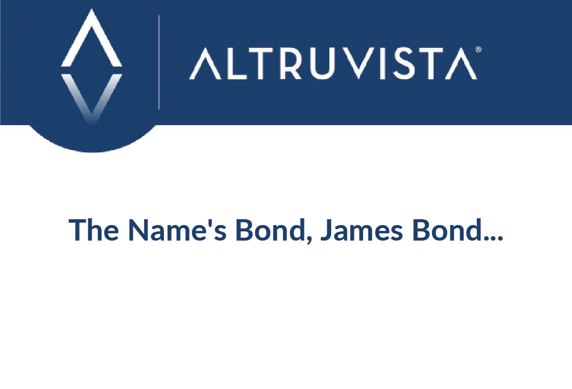 The Name's Bond, James Bond...
