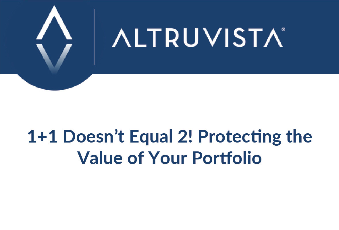 1+1 Doesn't Equal 2! Protecting the Value of Your Portfolio