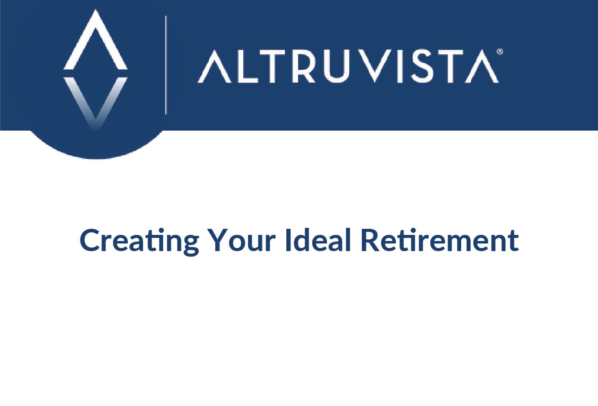 Creating Your Ideal Retirement