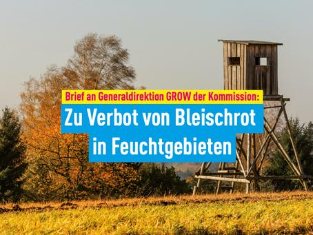 Brief an Generaldirektion GROW der Kommission: Zu Verbot von Bleischrot in Feuchtgebieten